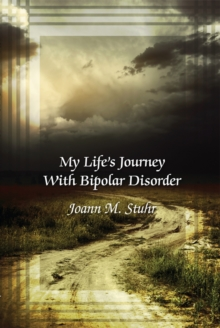 My Life's Journey with Bipolar Disorder, EPUB eBook