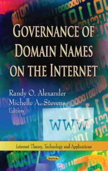 Governance of Domain Names on the Internet, Hardback Book