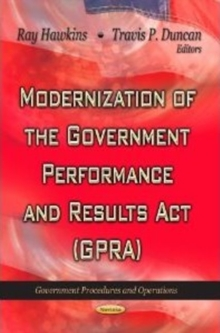 Modernization of the Government Performance & Results Act (GPRA), Paperback Book
