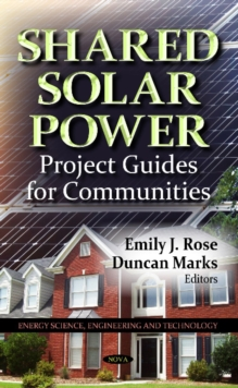 Shared Solar Power : Project Guides for Communities, Paperback Book