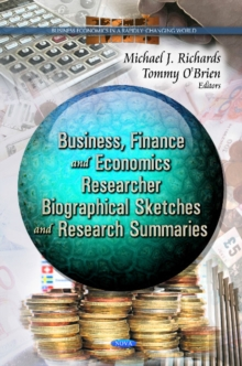 Business, Finance & Economcs Researcher : Biographical Sketches & Research Summaries, Paperback Book