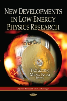New Developments in Low-Energy Physics Research, Hardback Book