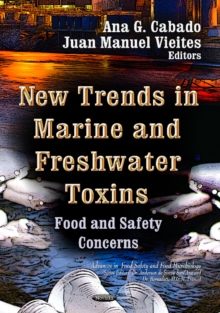 New Trends in Marine & Freshwater Toxins : Food & Safety Concerns, Paperback Book