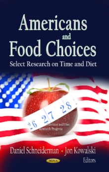 Americans & Food Choices : Select Research on Time & Diet, Hardback Book