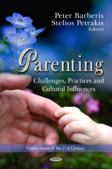 Parenting : Challenges, Practices & Cultural Influences, Hardback Book