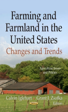 Farming & Farmland in the United States : Changes & Trends, Hardback Book