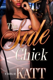 The Side Chick, Paperback / softback Book