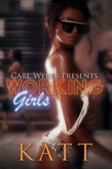 Working Girls : Carl Weber Presents, Paperback Book