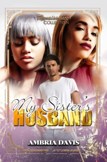 My Sister's Husband : Renaissance Collection, Paperback Book