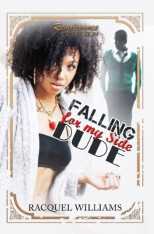 Falling for My Side Dude : Renaissance Collection, Paperback Book