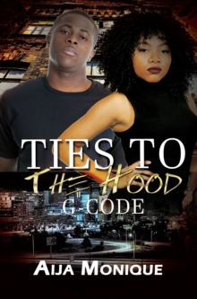 G-code: Ties To The Hood, Book 1 : G-Code, Paperback Book