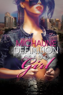 Definition Of A Bad Girl, Paperback Book