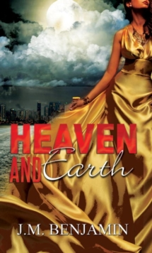 Heaven and Earth, Paperback Book