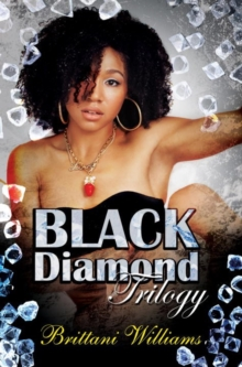 The Black Diamond Trilogy, Paperback Book
