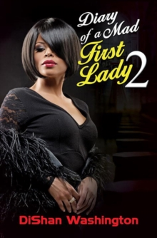 Diary Of A Mad First Lady 2, Paperback Book