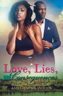 Love, Lies, And Consequences, Paperback Book
