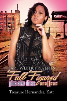 Full Figured 11 : Carl Weber Presents, Paperback Book