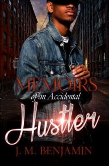Memoirs Of An Accidental Hustler, Paperback / softback Book