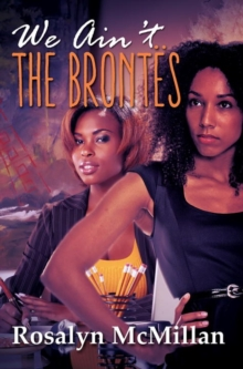 We Ain't The Brontes, Paperback Book