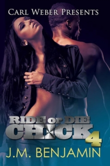 Ride or Die Chick 4 : Carl Weber Presents, Paperback Book