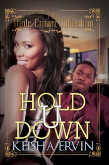 Hold U Down : Triple Crown Collection, Paperback Book