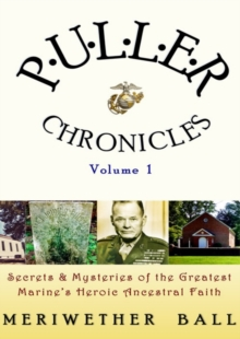 Puller Chronicles : Volume 1, EPUB eBook