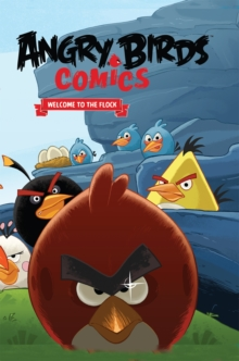 Angry Birds Comics, Vol. 1: Welcome to the Flock, EPUB eBook