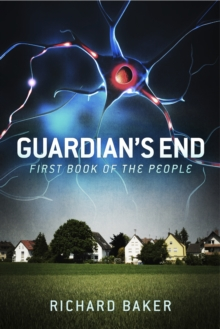 Guardian's End : First Book of The People, EPUB eBook