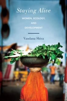 Staying Alive : Women, Ecology, and Development, EPUB eBook