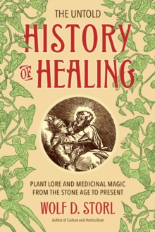 The Untold History Of Healing, Paperback / softback Book