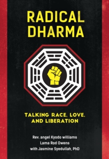 Radical Dharma, Paperback / softback Book