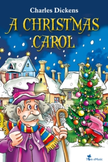 A Christmas Carol. An Illustrated Christian Tale for Kids by Charles Dickens, EPUB eBook