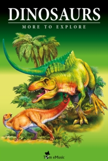 Dinosaurs - Fascinating Facts and 101 Amazing Pictures about These Prehistoric Animals (Kids Educational Guide), EPUB eBook