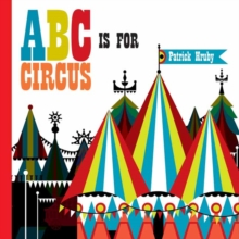 ABC is for Circus, Hardback Book