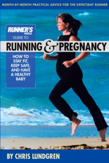 Runner's World Guide to Running and Pregnancy, EPUB eBook