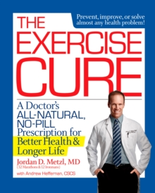 The Exercise Cure, Paperback / softback Book