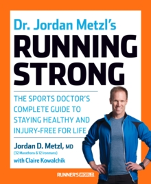 Dr. Jordan Metzl's Running Strong, Paperback / softback Book