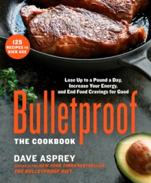 Bulletproof : The Cookbook, Hardback Book