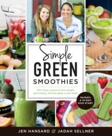 Simple Green Smoothies, Paperback / softback Book