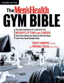 The Men's Health Gym Bible (2nd edition), Paperback Book