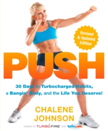 PUSH : 30 Days to Turbocharged Habits, a Bangin' Body, and the Life You Deserve!, EPUB eBook