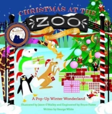 Christmas at the Zoo : A Pop-Up Wonderland, Hardback Book