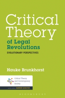 Critical Theory of Legal Revolutions : Evolutionary Perspectives, Paperback / softback Book
