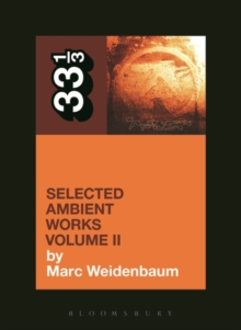 Aphex Twin's Selected Ambient Works Volume II, Paperback / softback Book