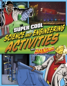 Super Cool Science and Engineering Activities : With Max Axiom Super Scientist, Paperback Book