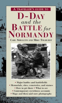 A Traveller?s Guide to D-Day and the Battle for Normandy, EPUB eBook
