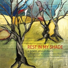 Rest in My Shade : A Poem about Roots, Hardback Book