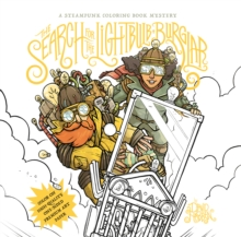 The Search for the Lightbulb Burglar : A Steampunk Coloring Book Mystery, Paperback Book