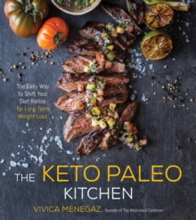 The Keto Paleo Miracle : Shift Your Diet Ratios for Long-Term Weight Loss, Paperback Book