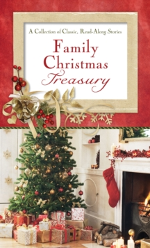Family Christmas Treasury : A Collection of Classic, Read-Aloud Stories, EPUB eBook